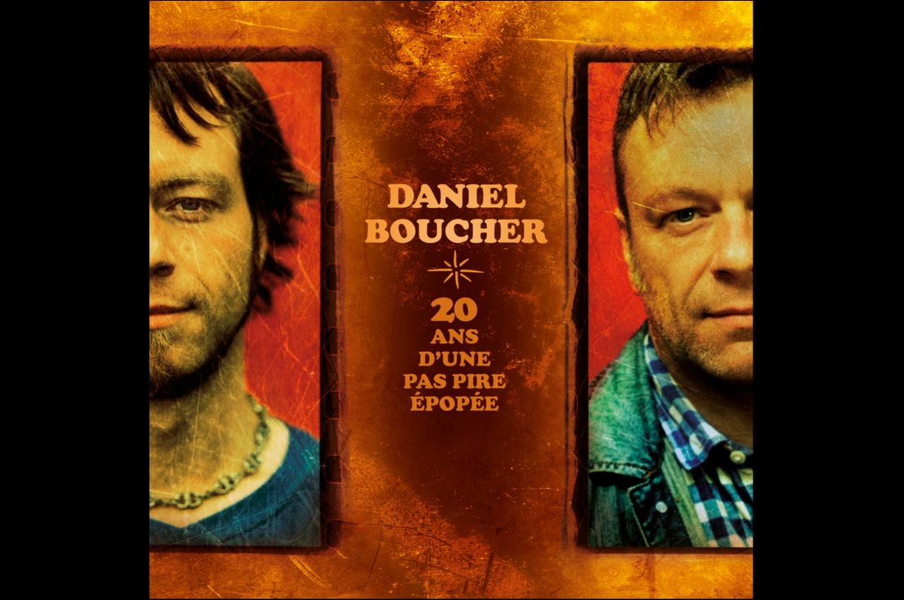 Daniel Boucher-20 ans d'une pas pire épopée